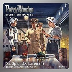 Das Spiel des Laren - Teil 4 (Perry Rhodan Silber Edition 87)