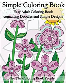 Amazon Com Simple Coloring Book Easy Adult Coloring Book