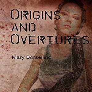 Origins and Overtures Audiobook