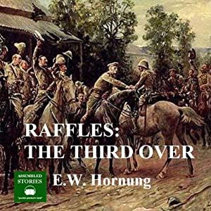 Raffles: The Third Over Audiobook