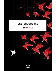Infamia (Edición Literaria - Narrativa)