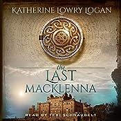 The Last MacKlenna: The Celtic Brooch, Book 2 | Katherine Lowry Logan
