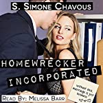 Homewrecker Incorporated | S. Simone Chavous