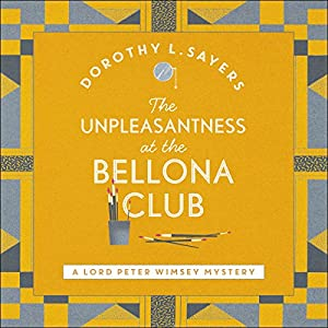 The Unpleasantness at the Bellona Club Audiobook