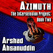 Azimuth: The Interscission Project, Book 2 | Arshad Ahsanuddin