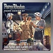 Das Spiel des Laren - Teil 4 (Perry Rhodan Silber Edition 87) | William Voltz, H. G. Ewers, H. G. Francis
