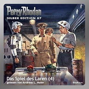 Das Spiel des Laren - Teil 4 (Perry Rhodan Silber Edition 87) Hörbuch