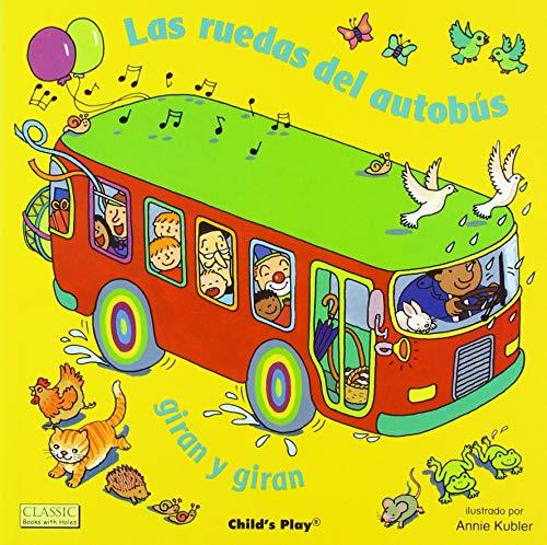 Las Ruedas del Autobús Giran y Giran (Classic Books with Holes 8x8) (Tapa Blanda)