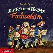 Die wilden Hühner - Fuchsalarm | Cornelia Funke