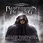 Blackthorn Rising: Legends of Agora | Michael James Ploof,Paul Fiacco