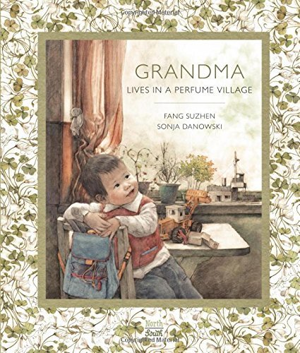 Grandma Lives in a Perfume Village by Fang Suzhen (2015-05-01)
