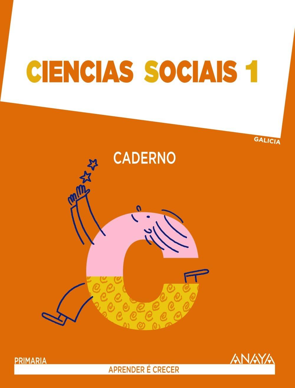 Ciencias Sociais 1. Caderno. (Aprender é crecer) - 9788467847147 (Gallego) Tapa blanda – 3 nov 2014 Anaya Educación ANAYA EDUCACIÓN 846784714X Educational material