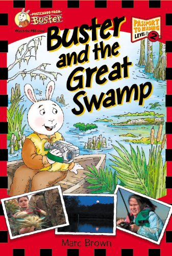 Postcards From Buster: Buster and the Great Swamp (L2) (Passport to Reading Level 2: Postcards from Buster)