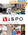 The Last Vispo Anthology: Visual Poetry 1998-2008
