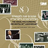 Israel Philharmonic Orchestra 80Th Anniversary | Live Recordings 1957-2006