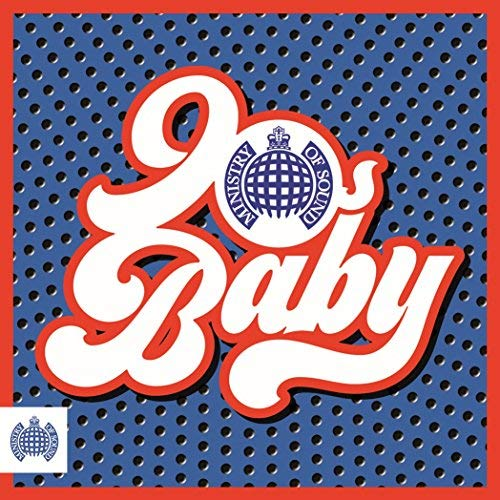 90S Baby - Ministry Of Sound