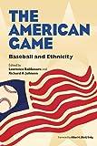 The American Game: Baseball and Ethnicity (Writing Baseball (Paperback))