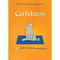 Catfulness: A Cat