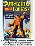Review: Amazing Fantasy Omnibus Review (1st Spider-Man appearance) Marvel Comics Hardcover Book