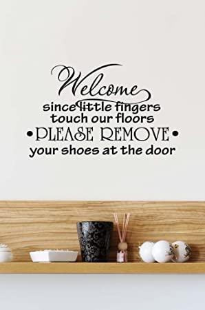 Wall Decal Welcome Since Little Fingers Touch Our Floors Please - Custom vinyl wall decals uk   how to remove
