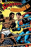 Superman Vs Muhammad Ali Deluxe HC by Adams, Neal (2010) Hardcover