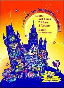 Book Wo die Nacht den Doppelkorn umarmt - Mainz & Rheinhessen