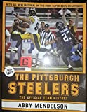 img - for The Pittsburgh Steelers : The Official Team History book / textbook / text book