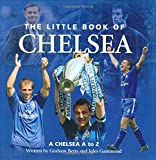Little Book of Chelsea, Michael Heatley, 1905009240