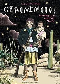 Geronimo, mémoires d'un résistant apache par Clément Xavier