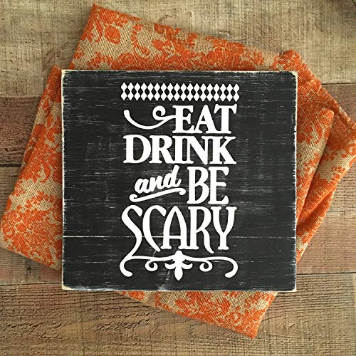 imouSde Halloween Eat Drink and be Scary Wood Sign,Halloween Signs,Happy Halloween Decor Sign ()
