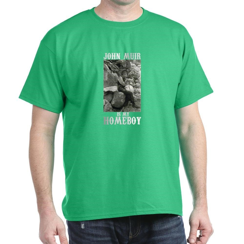 4d3a96bdd CafePress John Muir is My Homeboy Cotton T-Shirt