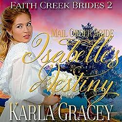 Mail Order Bride: Isabelle's Destiny