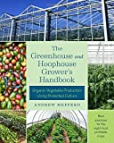 Greenhouse and Hoophouse Grower's Handbook