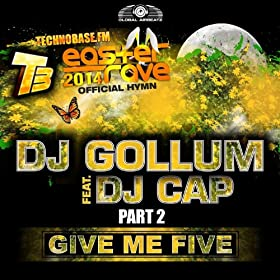 DJ Gollum feat. DJ Cap-Give Me Five (Remixes)