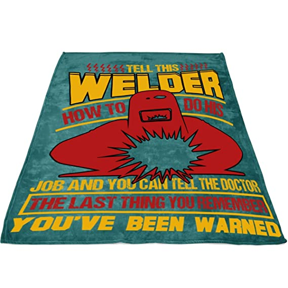Amazon.com: Dont Tell This Welder Soft Fleece Throw Blanket ...