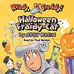 Ready, Freddy: Halloween Fraidy-Cat | Abby Klein