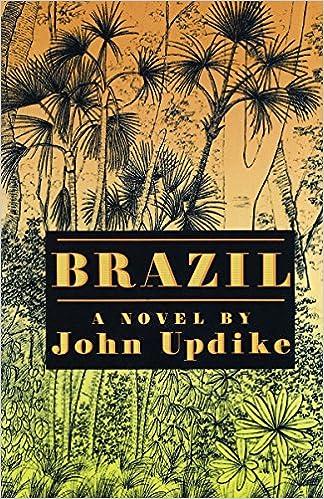 Brazil Amazon Fr John Updike Livres Anglais Et Etrangers