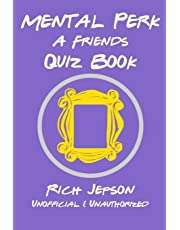 Mental Perk: A Friends Quiz Book