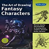 The Art of Drawing Fantasy Characters, Jacob Glaser, 1600581668