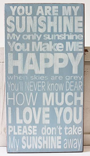 You Are My Sunshine Wood Block Sign