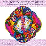 The Stories... . Oh, the Stories!, Denise Archambault, 1412070600
