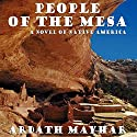 People of the Mesa: A Novel of Native America Audiobook by Ardath Mayhar Narrated by Erik Davies