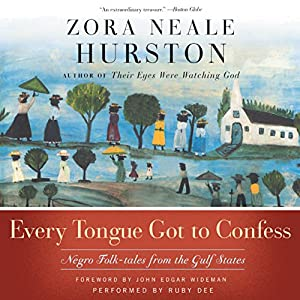 Every Tongue Got to Confess Audiobook