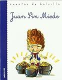 Juan Sin Miedo (Cuentos de bolsillo)
