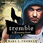 Tremble: Terraway, Book 2 | Mary E. Twomey