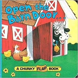 Amazon Com Open The Barn Door A Chunky Book R