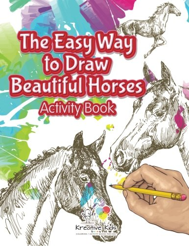The Easy Way to Draw Beautiful Horses Activity - Ways To Easy Draw