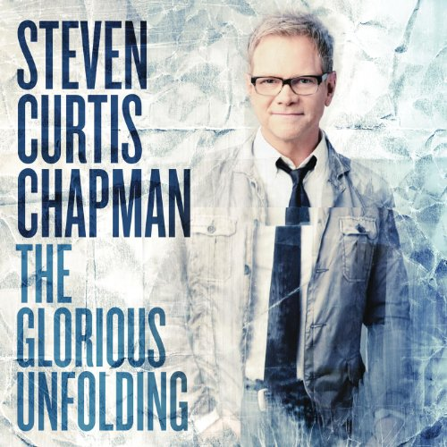 Steven curtis chapman glorious unfolding download games
