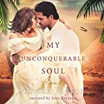 My Unconquerable Soul: Linley & Patrick, Book 2 | Allyson Jeleyne
