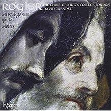 Rogier: Missa ego qui sum, Motets